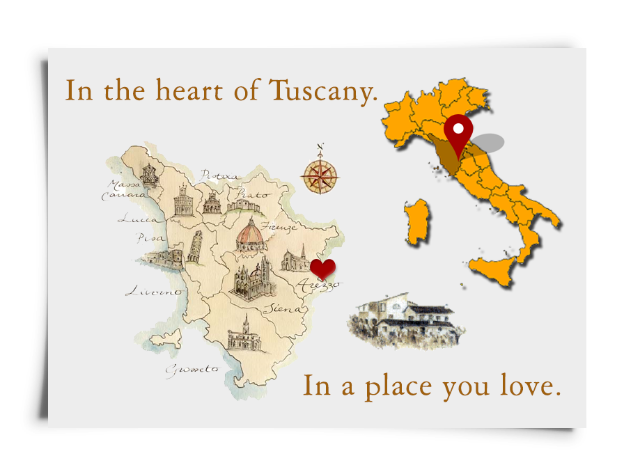 In the heart of Tuscany, in a place you love.